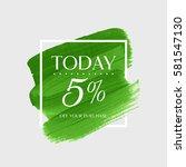 sale today 5  off sign over art ... | Shutterstock .eps vector #581547130