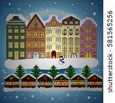 winter village landscape.... | Shutterstock . vector #581565256