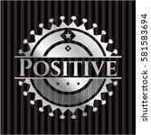 positive silvery shiny badge | Shutterstock .eps vector #581583694