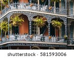 balconies in the french quarter ... | Shutterstock . vector #581593006