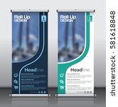 roll up brochure flyer banner... | Shutterstock .eps vector #581618848