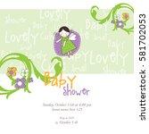 baby shower invitation template.... | Shutterstock .eps vector #581702053