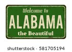 welcome to alabama vintage... | Shutterstock .eps vector #581705194