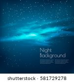 night sky background with... | Shutterstock .eps vector #581729278