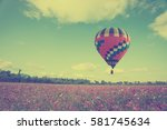 vintage of hot color air... | Shutterstock . vector #581745634