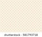 wallpaper pattern background | Shutterstock . vector #581793718