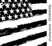 black and white american flag. | Shutterstock .eps vector #581826406