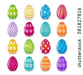 set of 16 colorful eggs with... | Shutterstock .eps vector #581827816