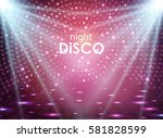 disco abstract background.... | Shutterstock .eps vector #581828599