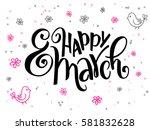 vector hand lettering greetings ... | Shutterstock .eps vector #581832628