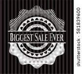 biggest sale ever silvery shiny ... | Shutterstock .eps vector #581839600