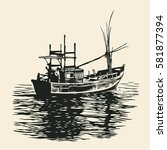 fishing boat. hand drawn... | Shutterstock .eps vector #581877394