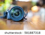 close up of camera lens and... | Shutterstock . vector #581887318