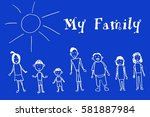 hand drawn happy family cartoon ... | Shutterstock .eps vector #581887984