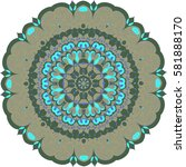 round orient arabesque. ornate... | Shutterstock .eps vector #581888170