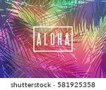 aloha hawaii greeting card....   Shutterstock .eps vector #581925358