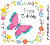 birthday card with butterfly... | Shutterstock .eps vector #581928418