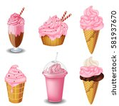 set of strawberry desserts and... | Shutterstock .eps vector #581937670