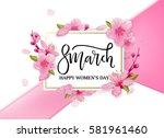 8 march international women's... | Shutterstock .eps vector #581961460