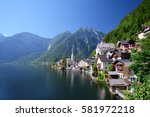 stunning view from hallstatt ... | Shutterstock . vector #581972218