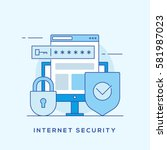 internet security thin line... | Shutterstock .eps vector #581987023