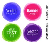 set of vector colorful round... | Shutterstock .eps vector #582060484