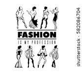 fashion is my profession. quote ... | Shutterstock .eps vector #582086704