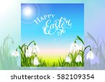 happy easter card with spring... | Shutterstock .eps vector #582109354