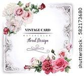 greeting card with roses ... | Shutterstock . vector #582173680