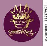 congratulations calligraphy... | Shutterstock .eps vector #582179674
