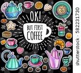 coffee vector set. ok  but... | Shutterstock .eps vector #582231730