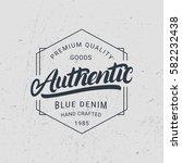authentic hand written... | Shutterstock .eps vector #582232438