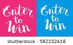 enter to win vector sign set   Shutterstock .eps vector #582232618