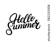 hello summer hand written... | Shutterstock .eps vector #582233308
