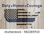 Duty Honor And Courage Message...