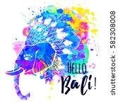 hello bali  elephant watercolor.... | Shutterstock .eps vector #582308008