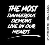 the most dangerous demons live... | Shutterstock .eps vector #582352303