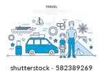 father and son are traveling on ... | Shutterstock .eps vector #582389269