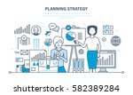 planning strategy concept.... | Shutterstock .eps vector #582389284