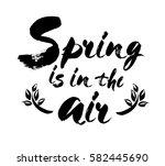 hand lettered inspirational... | Shutterstock .eps vector #582445690