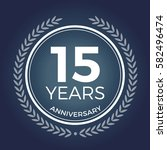 15 years anniversary badge ... | Shutterstock .eps vector #582496474