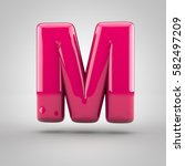 glossy pink paint letter m... | Shutterstock . vector #582497209