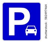 car parking sign. blue parking... | Shutterstock .eps vector #582497464