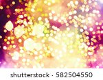 abstract blurred of blue and... | Shutterstock . vector #582504550