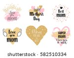 happy mothers's day  i love you ... | Shutterstock .eps vector #582510334