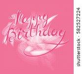happy birthday   premium... | Shutterstock .eps vector #582527224