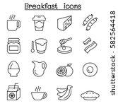 breakfast icon set in thin line ... | Shutterstock .eps vector #582564418