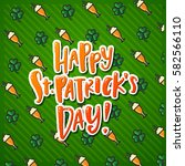 happy st. patrick's day poster... | Shutterstock .eps vector #582566110
