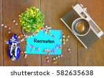 recreation word concept top... | Shutterstock . vector #582635638