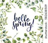 watercolor hello spring  hand... | Shutterstock . vector #582638509